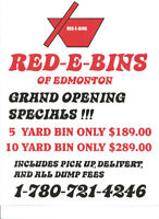 Red-E-Bins Opening Special - 5 yd $189, 10 yd $289.