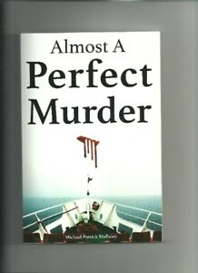 Almost A Perfect Murder