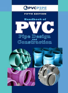 Handbook of PVC Pipe Design & Construction 5th