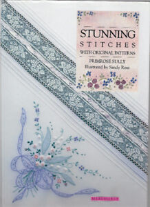 STUNNING STITCHES  by Primrose Sully