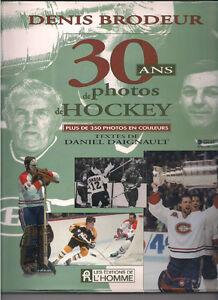 Denis Brodeur - 30 Ans de Photos Hockey