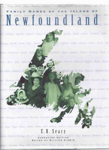 Family Names of the Island of Newfoundland By E R Seary,