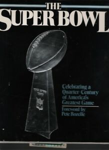 The Superbowl A Quarter Century of America's Greatest Game