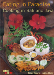 Eating In Paradise:  Cooking in Bali & Java