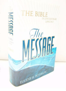 """Bible - """"THE MESSAGE"""" translation by Eugene Peterson"""
