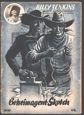 Billy Jenkins Nr. 182 Geheimagent Skotch. Erschienen 1956