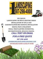 Landscaping, Soil and Sod Installation, and more!