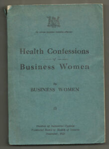 "Health Confessions of Business Women"" -Rare Toronto 1923 Advice"