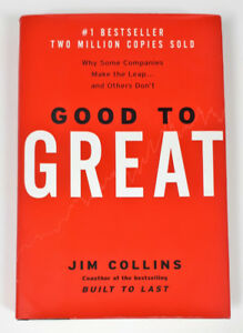 Good To Great: Why Some Companies Make the Leap...And Others ...