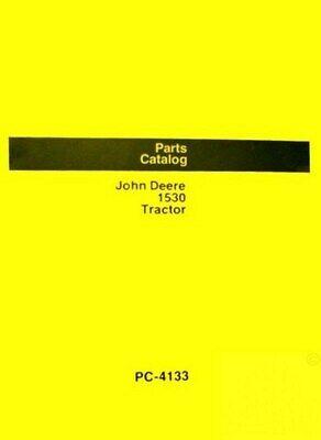 John Deere Model 1530 Tractor Parts Manual Catalog Jd 4133