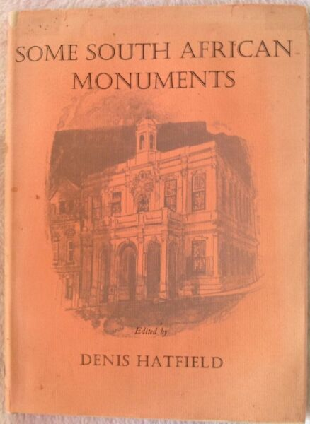 Some south african monuments denis hatfield hardcover other some south african monuments denis hatfield hardcover fandeluxe Choice Image