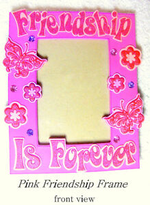 """PICTURE FRAME desktop Friendship Forever 3½x5"""" pink decorated"""