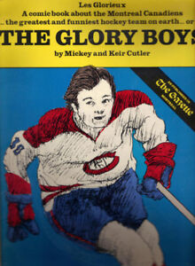 THE GLORY BOYS COMIC BOOK ABOUT THE CANADIENS $50 OBO