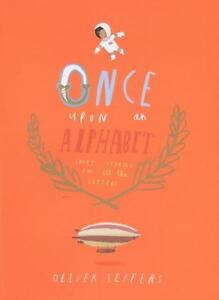 Once Upon an Alphabet von Oliver Jeffers (2014, Gebunden)