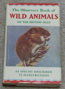 Observer's Book of Wild Animals of the British Isles