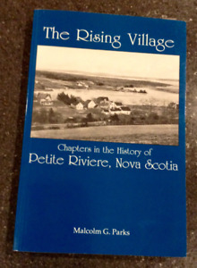 The Rising Village Petite Riviere Nova Scotia