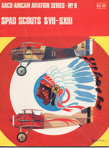Arco-Aircam Aviation Series #9 SPAD SCOUTS SVII – SXIII Specs