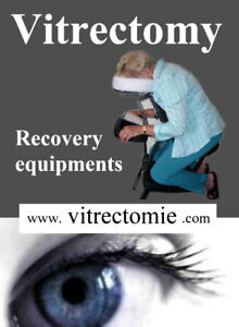 Vitrectomy - Facedown equipement (macular hole surgery)