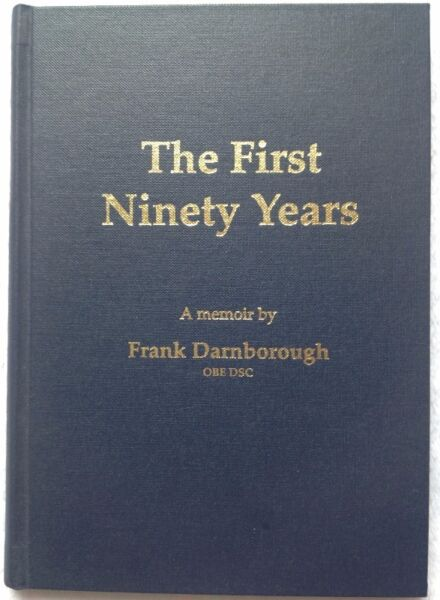 The first ninety years a memoir by frank darnborough obe dsc the first ninety years a memoir by frank darnborough obe dsc hardcover book fandeluxe Images