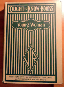 Antique Book - What a Young Woman Ought to Know 1936