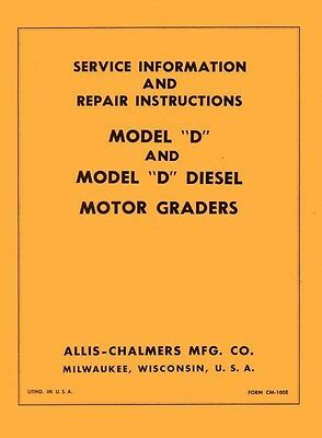 Allis Chalmers Model D Grader Gas And Diesel Engine Repair Shop Service Manual