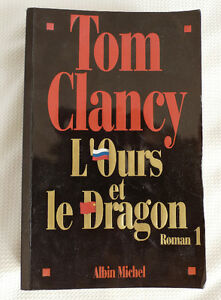 Tom Clancy - L'OURS ET LE DRAGON