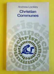 Christian Communes (Paperback) by Andrew Lockley