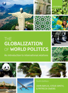 Globalization Of World Politics - 6th Edition