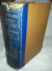 1905 Mrs. Beeton's Family Cookery Housekeeping Cookbook ANTIQUE