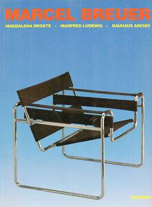 MARCEL BREUER DESIGN – Bauhaus Archiv - Furniture Designer