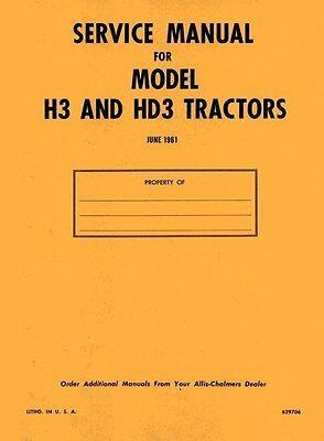 Allis Chalmers H-3 H3 Gas Hd-3 Hd3 Die. Service Manual