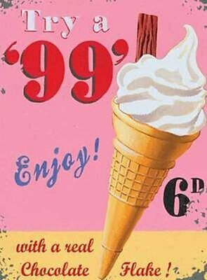 99 Ice Cream Cone, Vintage Shop Kitchen Cafe Food O Metal/Steel Wall Sign