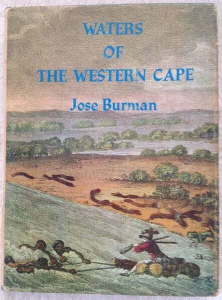 Africana waters of the western cape jose burman hardcover africana waters of the western cape jose burman hardcover fandeluxe Choice Image