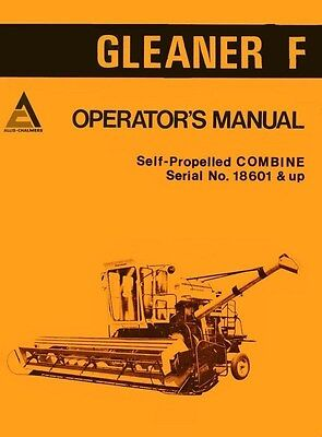 Allis Chalmers F Self Propelled Gleaner Combine Operators Manual Ser. 18601 Up