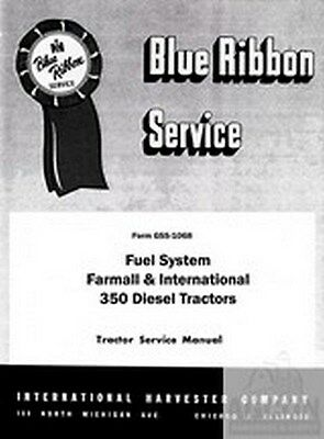 Farmall International 350 Diesel Fuel Sy Service Manual