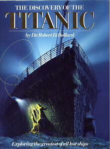 The Discovery of the Titanic coffee table book