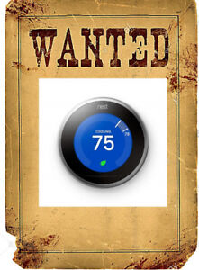Nest Thermostat Smart Home WANTED