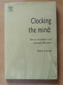 Clocking the Mind - Mental Chronometry Individual Differences