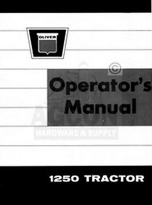 Oliver 1250 Tractor Owners Operators Maintenance Manual