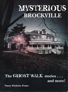 MYSTERIOUS BROCKVILLE Ontario: The Ghost Walk Stories and More