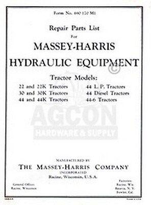 Massey Harris Hydraulic Equipment K 22 22k 30 30k 44 44k Diesel Lp Parts Manual