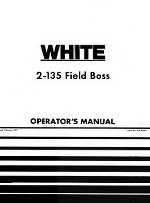 White Oliver 2-135 Field Boss Tractor Operators Manual