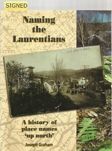 NAMING THE LAURENTIANS: A History of Place Names Up North