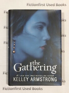 "Autographed ""The Gathering"" by: Kelley Armstrong"