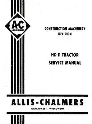 Allis Chalmers Hd11 Hd-11 Crawler Service Shop Manual