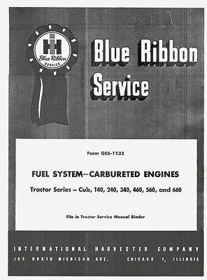 International Farmall Cub 140 240 340 460 560 660 Fuel System Service Manual Ih