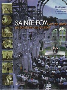 ((( SAINTE-FOY ... de Michel Lessard ))) - Livre NEUF sous cello