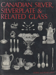 Canadian Silver, Silverplate & Related Glass