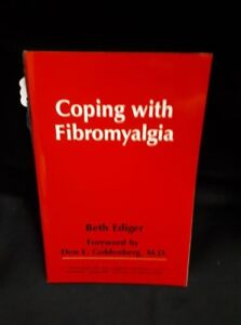 Coping With Fibromyalgia by: Beth Ediger
