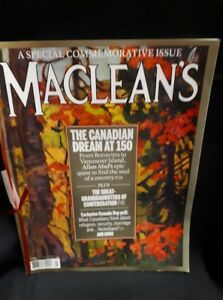 July 2017 Maclean's Magazine A Special Commemorative Issue